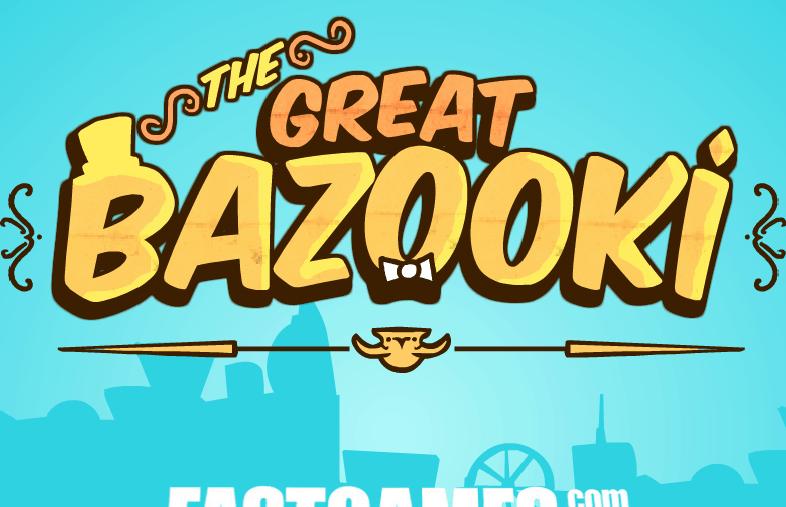 O Grande Bazooki