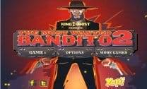 The Most Wanted Bandito 2